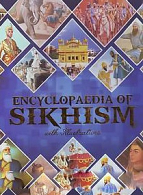 Encyclopaedia of Sikhism: With Illustrations