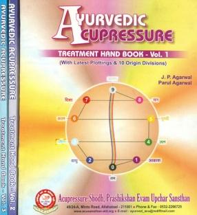 Ayurvedic Acupressure Treatment Hand Book (In 3 Volumes)