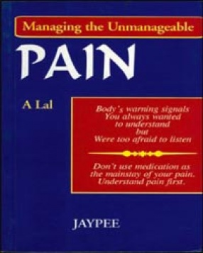 Pain: Managing the Unmanageable