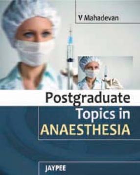 Postgraduate Topics in Anaesthesia