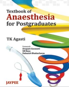 Textbook of Anesthesia for Postgraduates