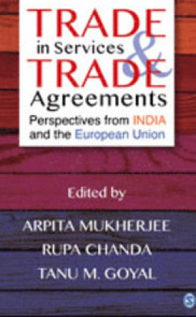 Trade in Services & Trade Agreements: Perspectives from India and the European Union