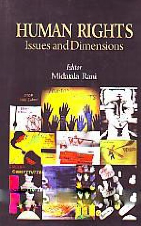 Human Rights: Issues and Dimensions
