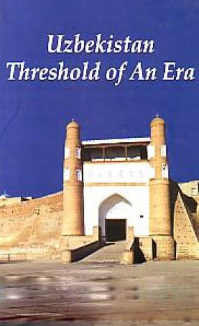 Uzbekistan: Threshold of An Era