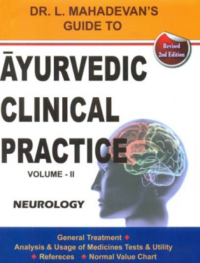 Ayurvedic Clinical Practice: Neurology, Volume II