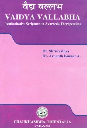 Vaidya Vallabha: Authoritative Scripture on Ayurveda Therapeutics