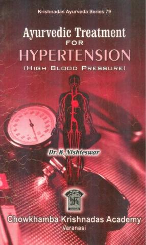 Ayurvedic Treatment for Hypertension: High Blood Pressure
