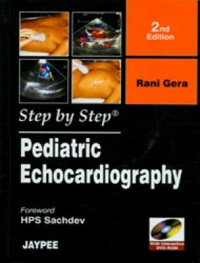 Step by Step Pediatric Echocardiography