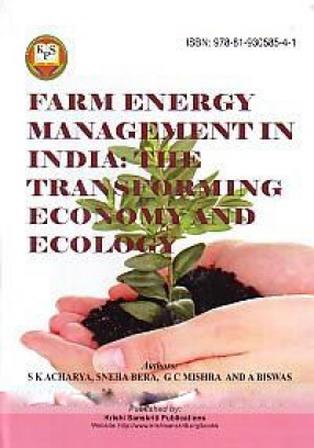 Farm Energy Management in India: The Transforming Economy and Ecology