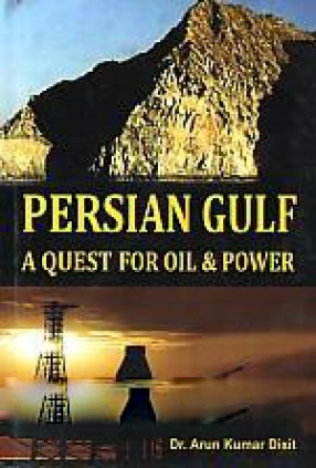 Persian Gulf: A Quest for Oil & Power