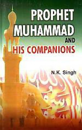 Prophet Muhammad and His Companions