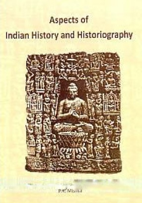 Aspects of Indian History and Historiography