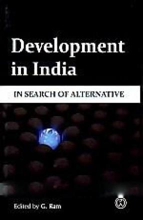 Development in India: In Search of Alternative