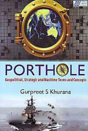 Porthole: Geopolitical, Strategic and Maritime Terms and Concepts