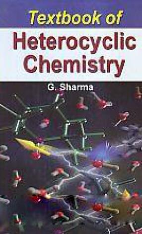 Textbook of Heterocyclic Chemistry