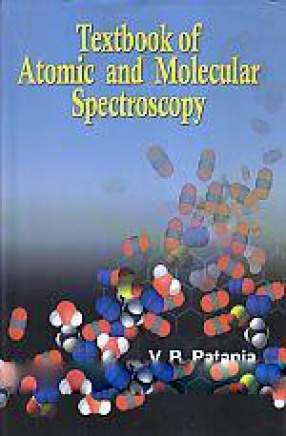 Textbook of Atomic and Molecular Spectroscopy