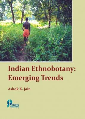 Indian Ethnobotany: Emerging Trends