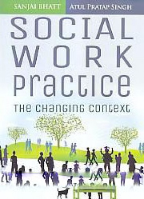 Social Work Practice: The Changing Context