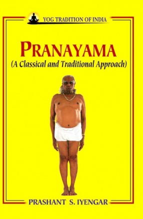 Pranayama: A Classical and Traditional Approach