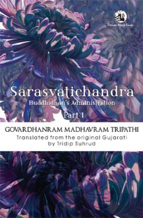 Sarasvatichandra Part I: Buddhidhan's Administration