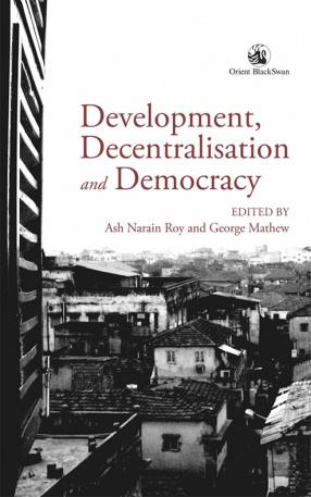 Development, Decentralisation and Democracy