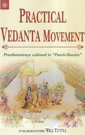 Practical Vedanta Movement: Prasthanatraya Widened to