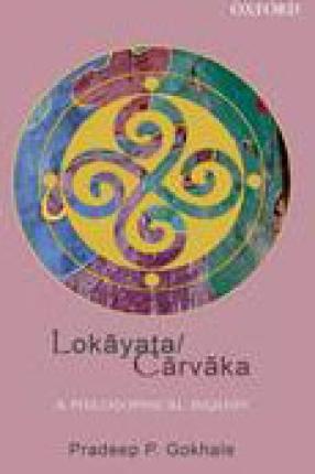 Lokayata/Carvaka: A Philosophical Inquiry