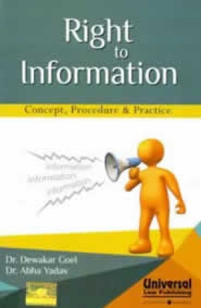 Right to Information: Concept, Procedure and Practice