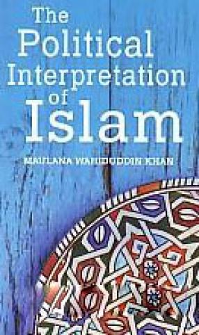 The Political Interpretation of Islam
