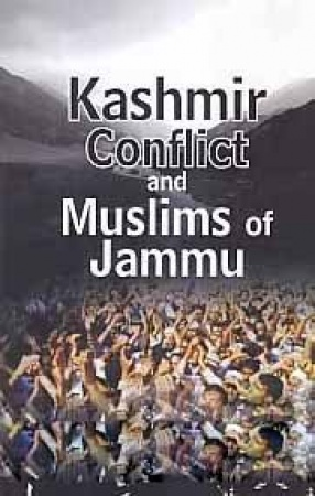 Kashmir Conflict and Muslims of Jammu