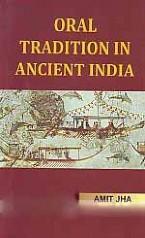 Oral Tradition in Ancient India