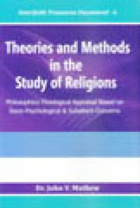 Theories and Methods in the Study of Religions: Philosophico-Theological Appraisal Based on Socio-Psychological and Subaltern Concerns