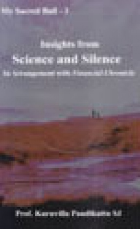 Insights from Science and Silence in Arrangement with `Financial Chronicle'