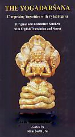 The Yogadarsana: Comprising Yogasutra with Vyasabhasya
