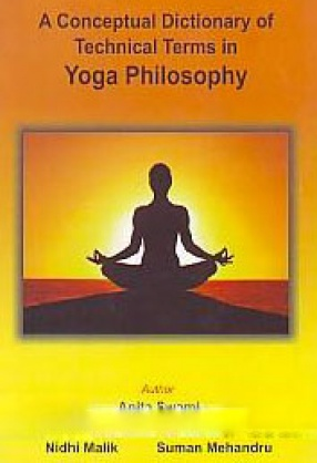 A Conceptual Dictionary of Technical Terms in Yoga Philosophy