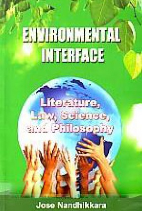 Environmental Interface: Literature, Law, Science, and Philosophy