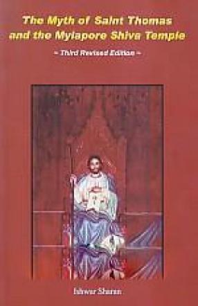 The Myth of Saint Thomas and the Mylapore Shiva Temple