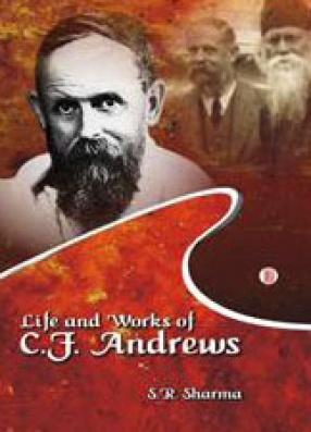 Life and Works of C.F. Andrews