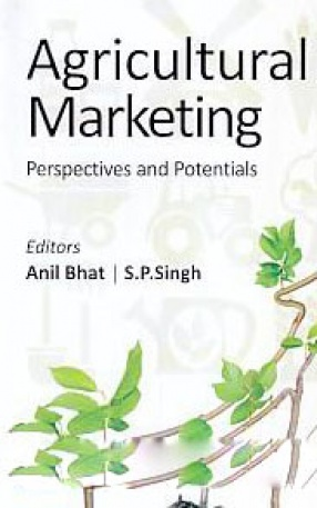 Agricultural Marketing: Perspective and Potential