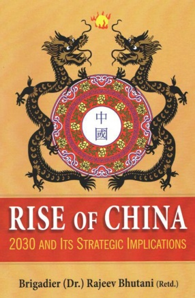 Rise of China: 2030 and Its Strategic Implications