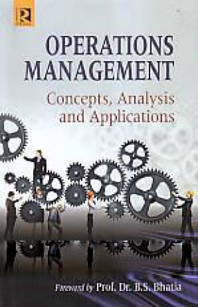 Operations Management: Concepts, Analysis and Applications