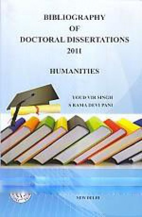 Bibliography of Doctoral Dissertations: Humanities, 2011