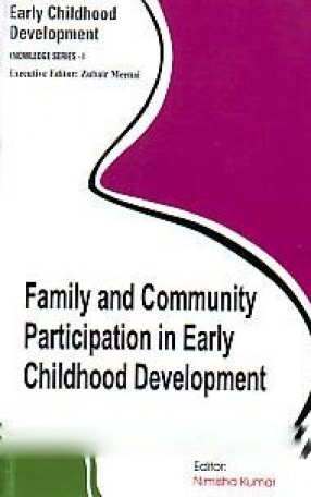 Family and Community Participation in Early Childhood Development