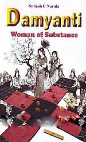 Damyanti: Woman of Substances