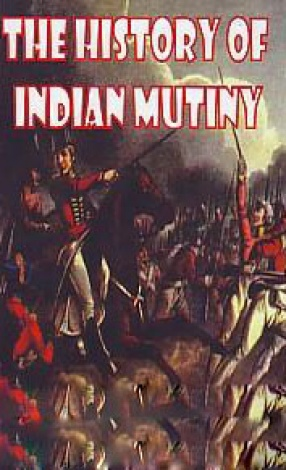 The History of Indian Mutiny