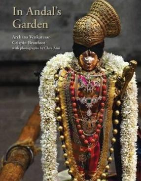 In Andal's Garden: Art, Ornament and Devotion in Srivilliputtur