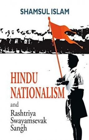 Hindu Nationalism and Rashtriya Swayamsevak Sangh