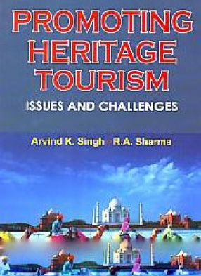 Promoting Heritage Tourism: Issues and Challenges