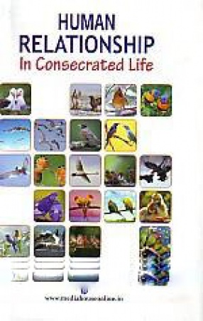 Human Relationship in Consecrated Life