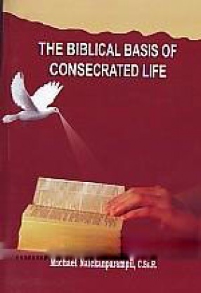 The Biblical Basis of Consecrated Life
